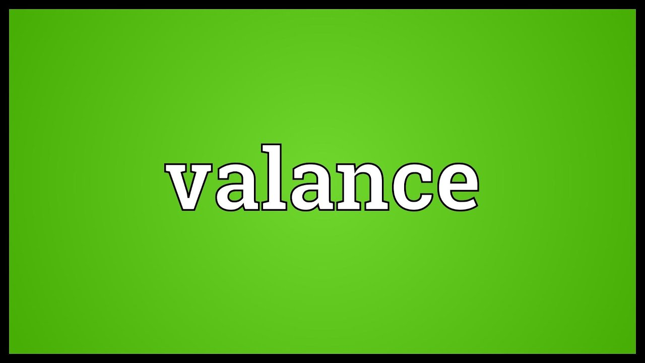 Valance Meaning Youtube