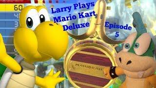 Larry play's Mario Kart 8 Deluxe Episode 5