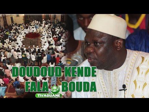 DOUDOU KENDE - Fala Bouda (Laylatoul Khadri 2015)