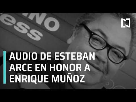 Esteban Arce manda audio en honor a Enrique Muñoz - Expreso de la Mañana