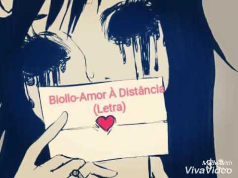 Biollo- Amor À Distância (Letra)