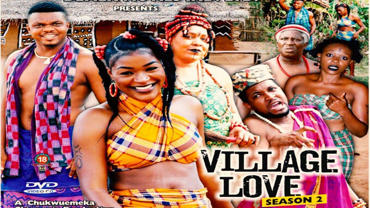 Download Village Love Season 2 - 2015 Latest Nigerian Nollywood Movie