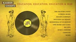 "Kaiser Chiefs - ""Education, Education, Education & War"" Album Sampler"