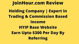 JoinHour.com Review | Best Hyip Website 2020 | Investment Based Hyip Website