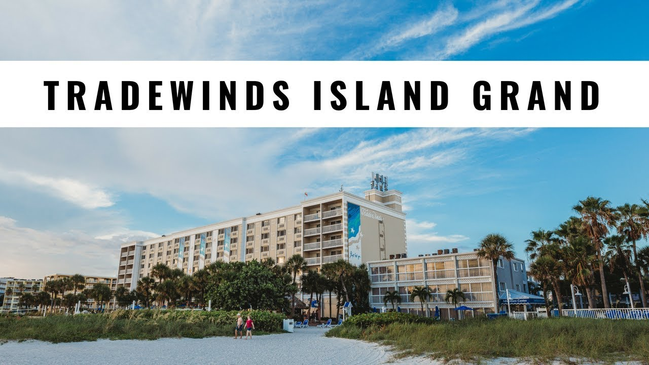 Tradewinds Island Grand Resort On St