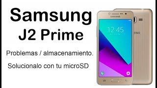 Expandir memoria interna Samsung Galaxy Grand Prime Plus SM-G532M/ 2018 thumbnail