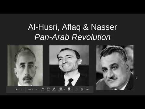 Al-Husri, Aflaq, & Nasser, Pan-Arab Revolution