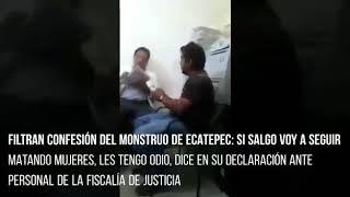 Confesión del Monstruo de Ecatepec