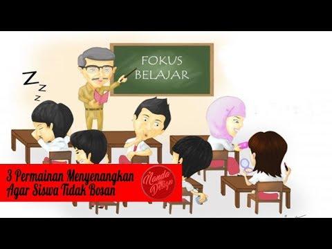 Tiga Permainan di Kelas Agar Siswa Tidak Jenuh Dalam Belajar