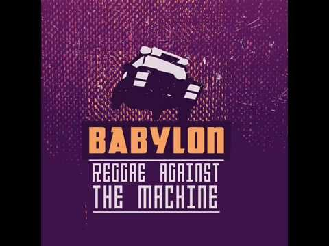 Babylon / Reggae Against The Machine - LAMOGIA  (dance version)