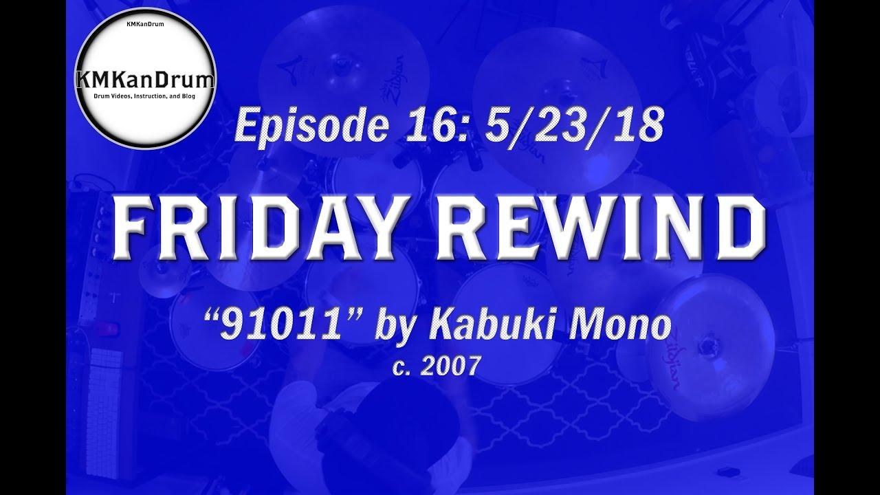 "FRIDAY REWIND Wk.16: ""91011"" by Kabuki Mono"