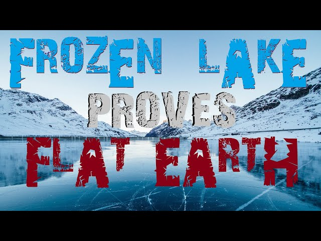 Frozen Lake Proves Water Doesn't Curve