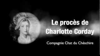 Le procès de Charlotte Corday - Théâtre