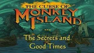 The Curse of Monkey Island - The Secrets - HD