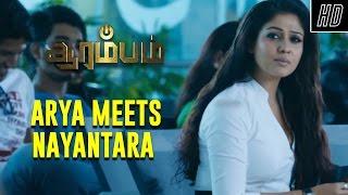 Repeat youtube video Arya Meets Nayantara - Arrambam | Scene | Ajith, Arya, Nayantara | Yuvan Shankar Raja