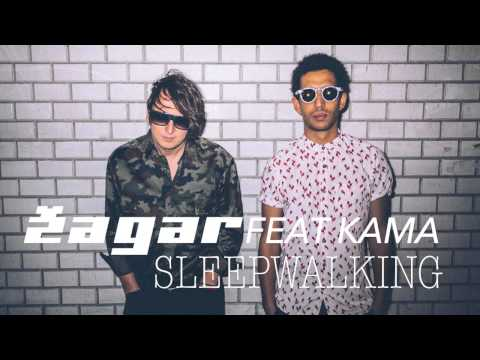 ZAGAR feat. Kama - Sleepwalking
