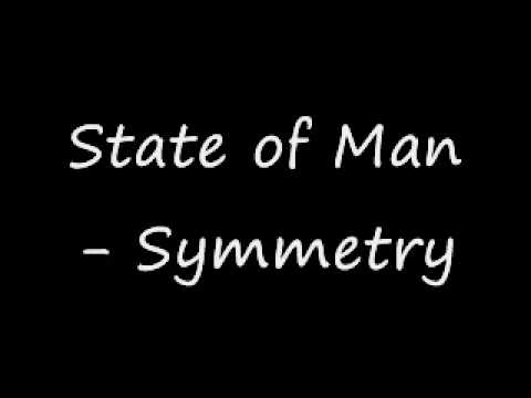 State of man Symmetry