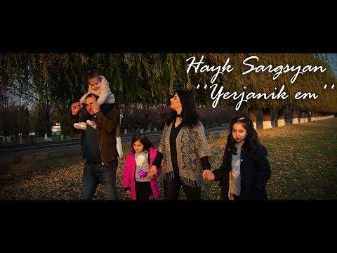 Hayk Sargsyan - YERJANIK EM