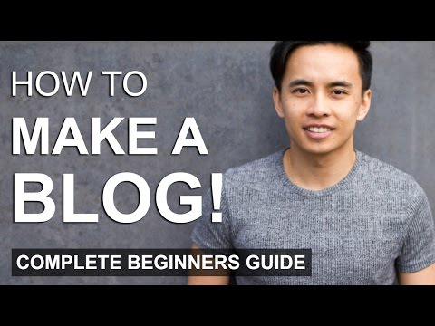 How to Make a WordPress Blog - Step by Step For Beginners 2017