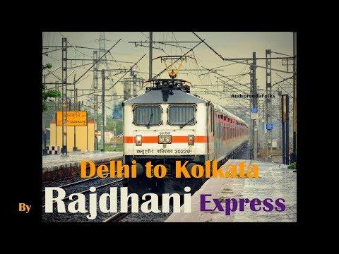 Delhi To Kolkata   By Rajdhani Express