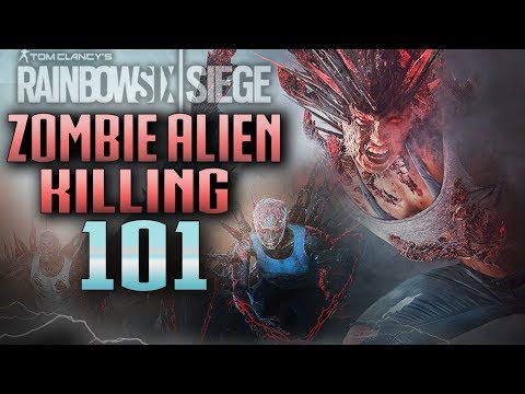 HOW TO TAKE OUT ALIEN ZOMBIES 101 - Rainbow Six Siege (OUTBREAK Game Mode)