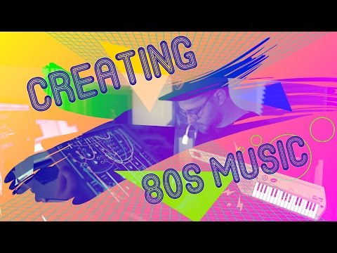 The Process of Creating 80s Music