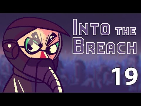 Into the Breach - Northernlion Plays - Episode 19 [Normally A Steel Pun Would Go Here]