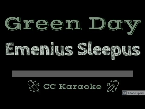 Green Day   Emenius Sleepus CC Karaoke Instrumental