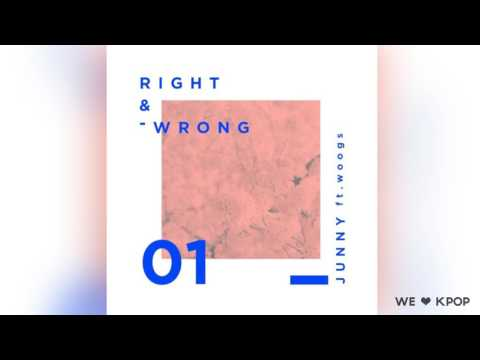 JUNNY  -  Right and Wrong (feat.  Woogs)