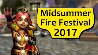 Midsummer Fire Festival 2017 - WoW Legion Midsummer Holiday Guide