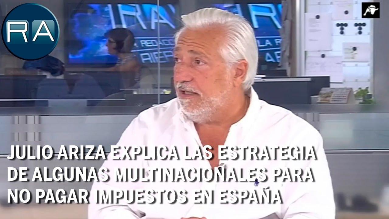 Julio Ariza explica las estrategia de algunas multinacionales para no pagar impuestos en España