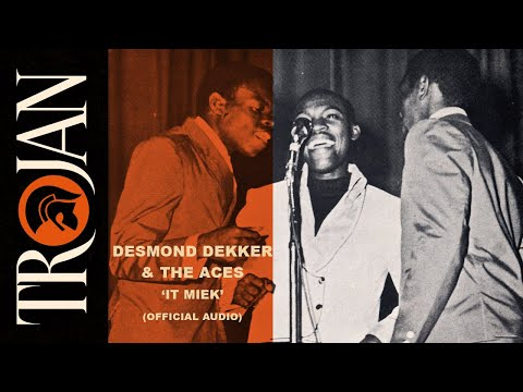 Desmond Dekker & The Aces - It Mek (Official Audio)