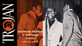 Desmond Dekker & The Aces - It Mek (Official Audio)