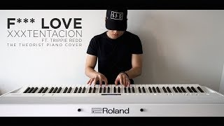 Download XXXTENTACION - F*** Love ft. Trippie Redd | The Theorist Piano Cover Mp3 and Videos