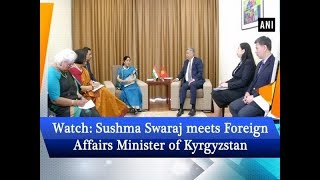 Watch: Sushma Swaraj meets Foreign Affairs Minister of Kyrgyzstan - #ANI News