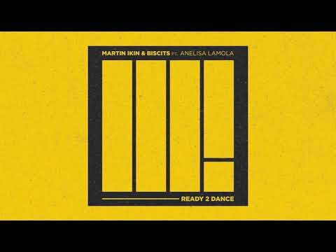 Martin Ikin x Biscits - Ready 2 Dance feat. Anelisa Lamola (Visualizer) [Ultra Music]