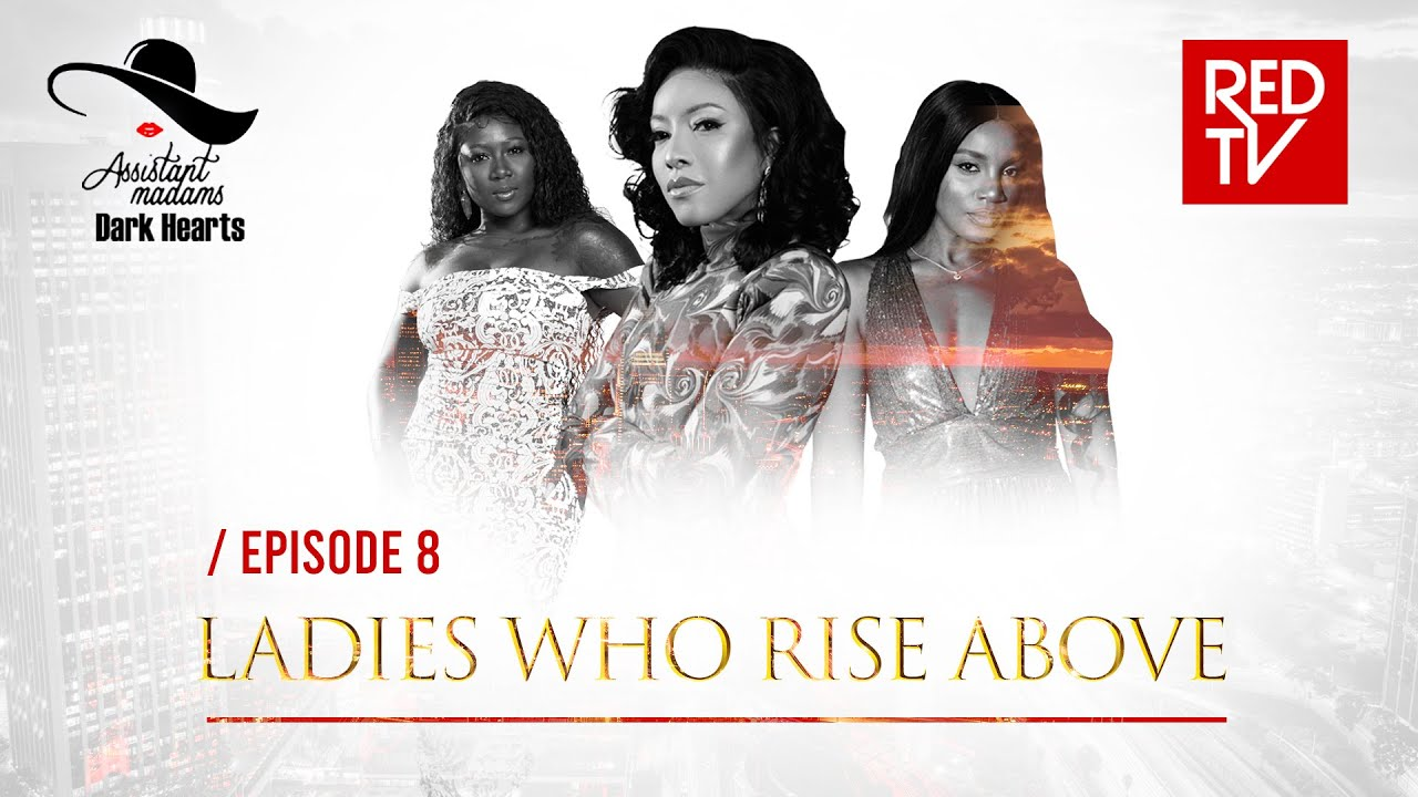 Download ASSISTANT MADAMS / DARK HEARTS / EP-8 / LADIES WHO RISE ABOVE