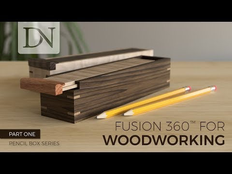 Fusion 360 for Woodworking – Pencil Box Series (Part 1 of 4)