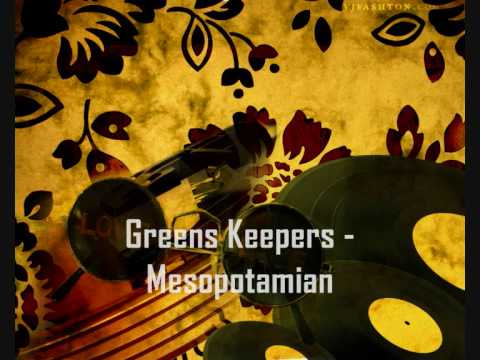 Greens Keepers - Mesopotamian [ House ]