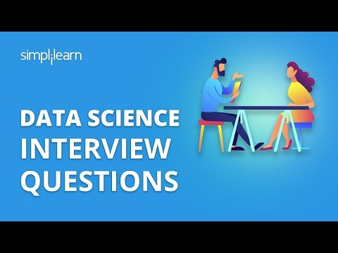Data Science Interview Questions | Data Science Interview Questions And Answers | Simplilearn
