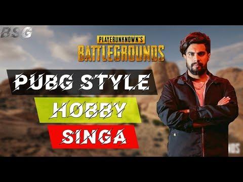 Hobby Singga Song Leaked 2019  Full Singa Hobby Song With Pubg Style Video