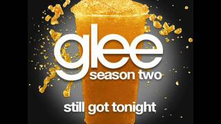 glee still got tonight ( w\ lyrics )