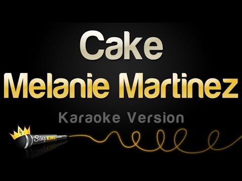 Melanie Martinez - Cake (Karaoke Version)