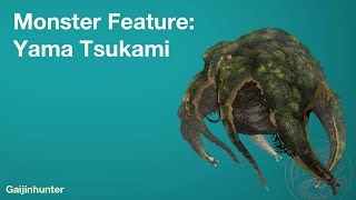 Monster Feature: Yama Tsukami