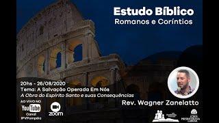 05. Estudo Bíblico - Romanos e Coríntios - A Salvação Operada em Nós