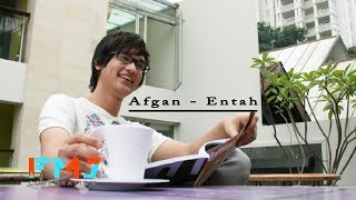 Afgan - Entah (Official Video Lyrics)