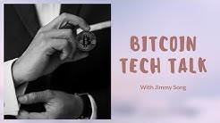 Bitcoin Tech Talk Q&A