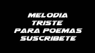 Melodia para poema Triste Piano