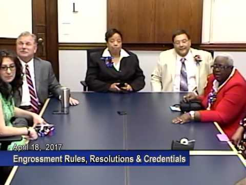 Engrossment, Rules and Credentials Committee   April 18, 2017