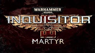 СМЕРТЬ ЕРЕТИКАМ ● Warhammer 40000: Inquisitor - Martyr. Обзор на русском